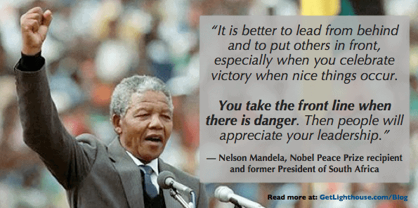 Afraid of work: have courage and lead in front like Nelson Mandela