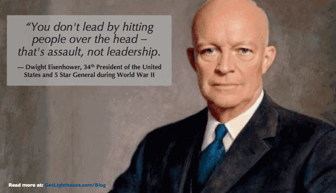 bad bosses use a stick but shouldn't according to president dwight eisenhower