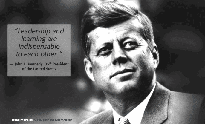 bad bosses aren't learning, but it's key to great leadership according to JFK