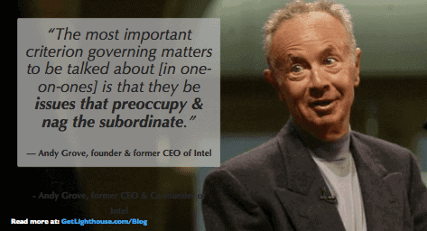 a Bad boss could learn from Andy Grove's approach to one on one topics