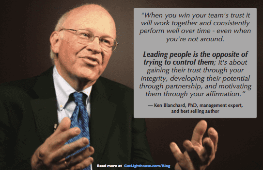 first follower comes when you listen to your people not control them according to Ken Blanchard