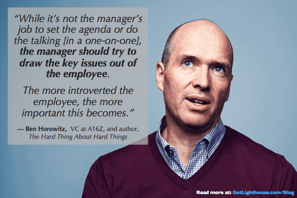 1:1s with introverts require a different approach as ben horowitz knows