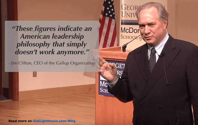 Gallup State of the American Workplace Jim Clifton knows things must change in leadership