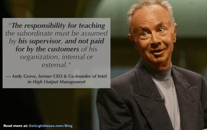 Andy Grove knows managers need to train their people when you're promoting from within