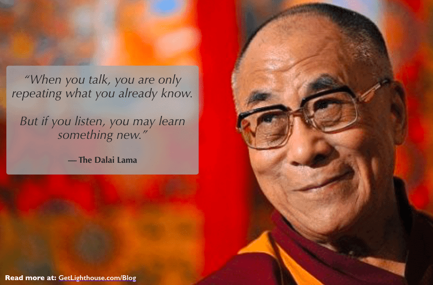 effective listeners know what the dalai lama knows you need to listen