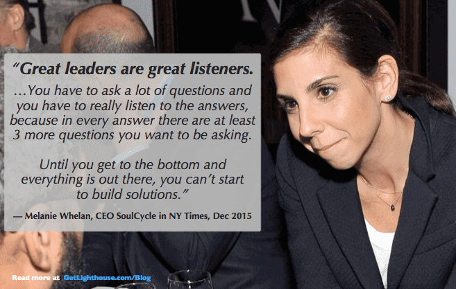 effective listeners are like Melanie Whelan - they ask lots of questions
