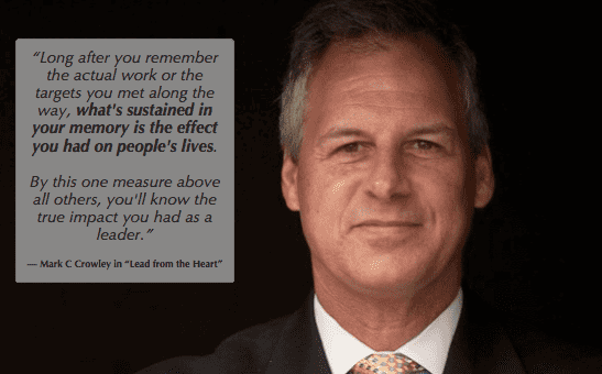 when to quit your job as a leader Mark Crowley knows heart matters