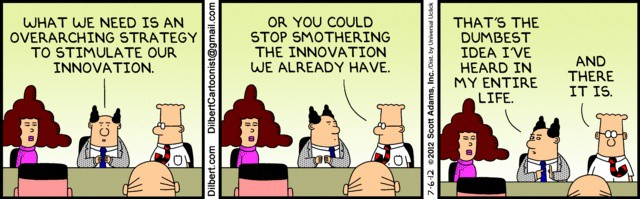 organizational problems include smothering innovation