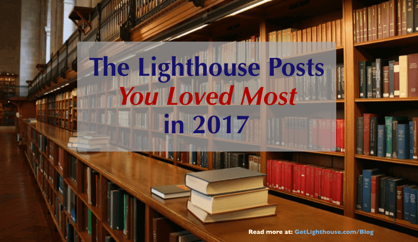 top posts of 2017 on the get lighthouse blog