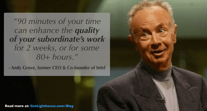 1-1 meetings are hugely valuable as Andy Grove knows