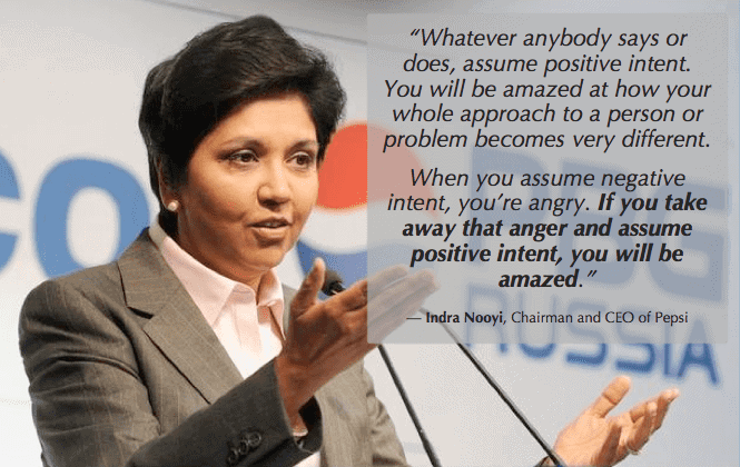 how to be more positive positivity praise Indra Nooyi positive intent